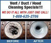 *Home AC/Heat Vent & Dryer Duct Cleaning * Restaurant Hood Cleaning & Inspections*